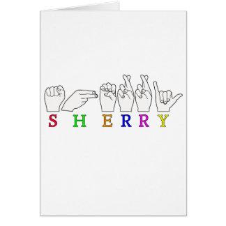 SHERRY  NAME ASL FINGER SPELLED  SIGN CARD