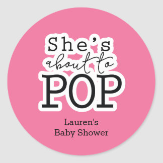 She's About to Pop Baby Shower Sticker