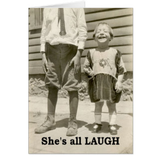 She's all Laugh - BLANK Card