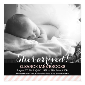 She's Arrived Pink Stripes Baby Announcement