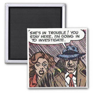 """She's in trouble!"" Magnet"