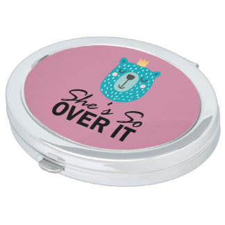 She's So OVER IT Crowned Bear Vanity Mirror