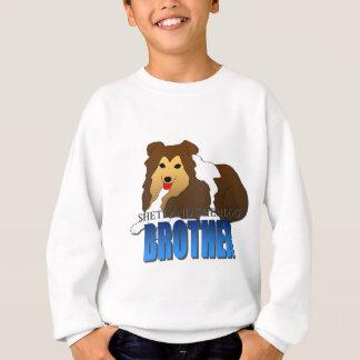 Shetland Sheepdog Dog Brother Sweatshirt