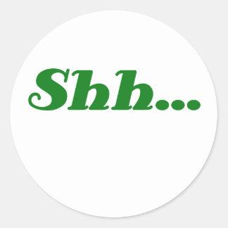 Shh... Round Sticker