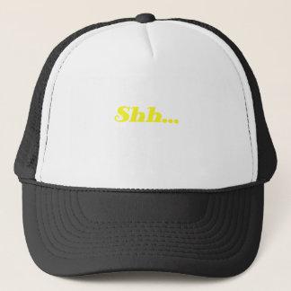 Shh... Trucker Hat