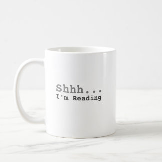 Shhh I'm Reading | Funny Coffee Mug