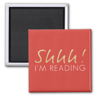 Shhh! I'm Reading Magnet