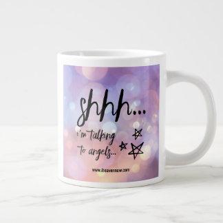 Shhh... I'm talking to Angels... Coffee Mug