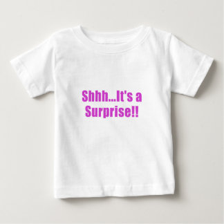 Shhh Its a Surprise Baby T-Shirt