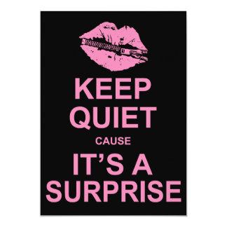 Shhh ... Keep Quiet Cause It's A Surprise Party Card