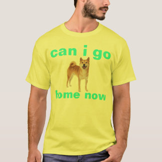 shibe can i go home now T-Shirt