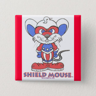 SHIELD MOUSE Badge 2 Inch Square Button