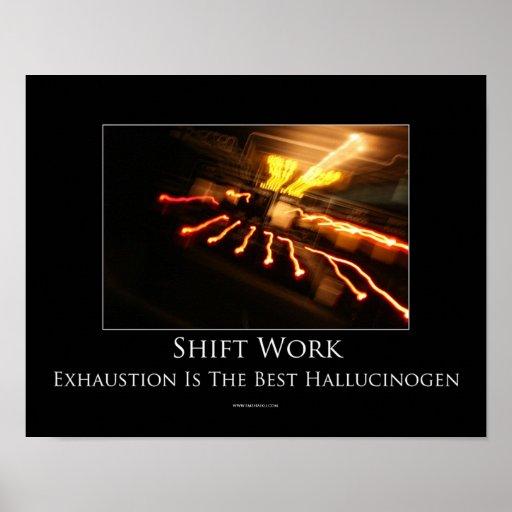 Shift Work Motivational Poster