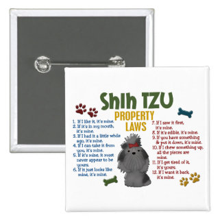 Shih Tzu Property Laws 4 2 Inch Square Button