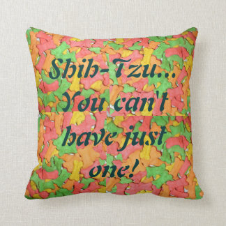 Shih-tzu...you can't have just one! Throw Pillow. Throw Pillow