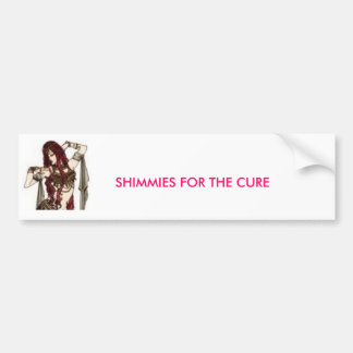 SHIMMIES FOR THE CURE sticker... Bumper Sticker