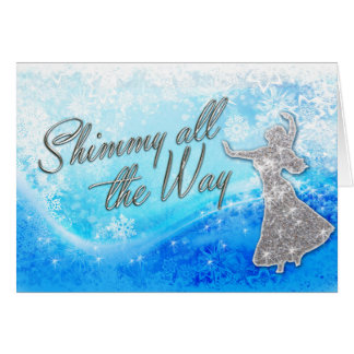 Shimmy all the Way Belly Dance Card