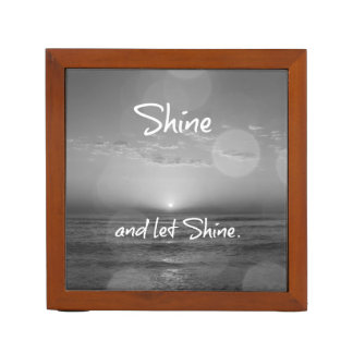 Shine and Let Shine Inspirational Quote Desk Organizer