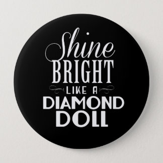 Shine Bright Button
