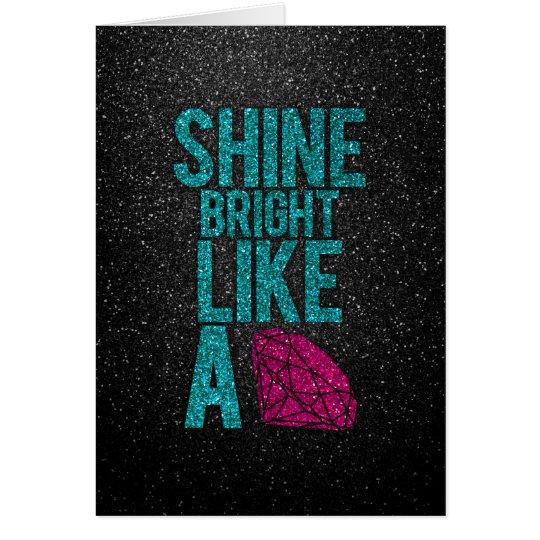 Shine Bright Card