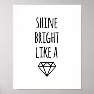 Shine Bright Like a Diamond | Art Print