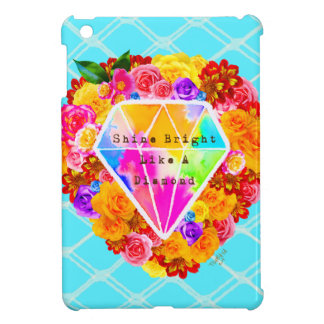 Shine Bright Like A Diamond iPad Mini Case
