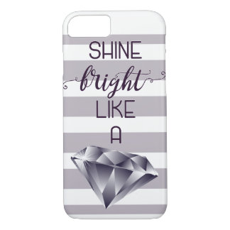 Shine Bright like a Diamond iphone case