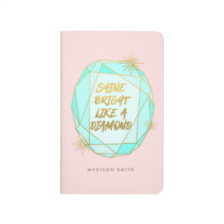 Shine Bright Like a Diamond Journal