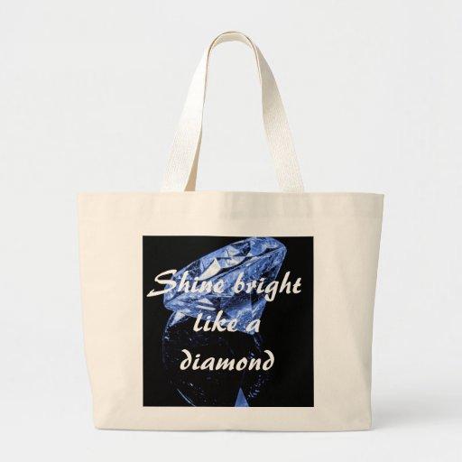 Shine Bright Like A Diamond Jumbo Tote Tote Bags
