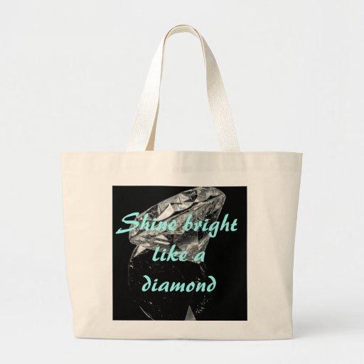 Shine Bright Like A Diamond Jumbo Tote Bags