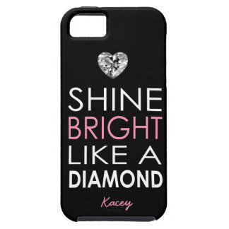 Shine bright like a Diamond - personalized iPhone 5 Covers