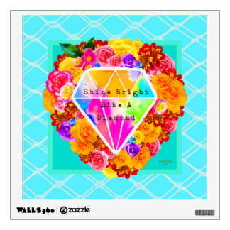 Shine Bright Like A Diamond Wall Sticker