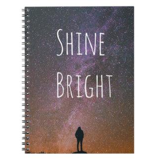 """""""Shine Bright"""" Spiral Bound Notebook"""