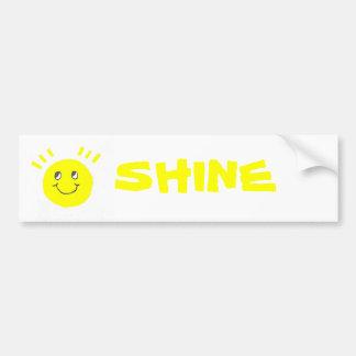 Shine Bumper Sticker