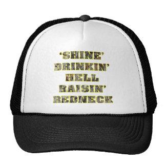 Shine Drinkin' Hell Raisin' Redneck Camo Trucker Hat