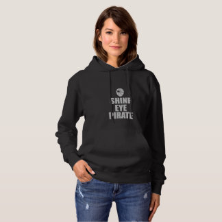 Shine Eye Pirate Eyepatch. Light Text Hoodie