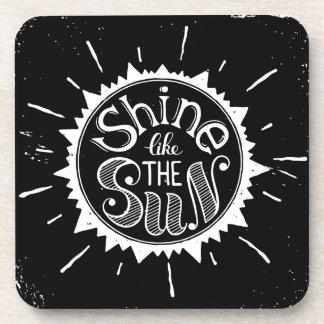 Shine Like The Sun Coaster