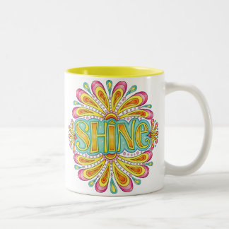 """Shine"" Mug - Colorful Inspirational Art Mug"