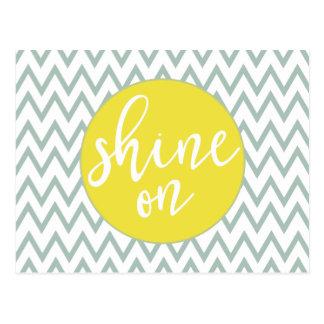 Shine On Post Card