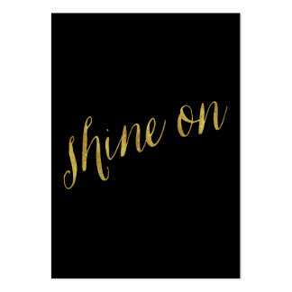 Shine On Quote Faux Gold Foil Quotes Sparkly Large Business Card