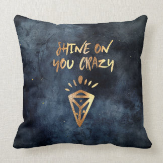 Shine On You Crazy Diamond Quote Gold Typography Throw Pillow