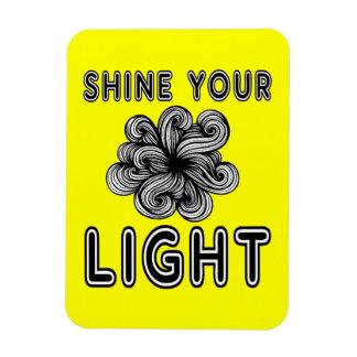 """Shine Your Light"" Magnet"