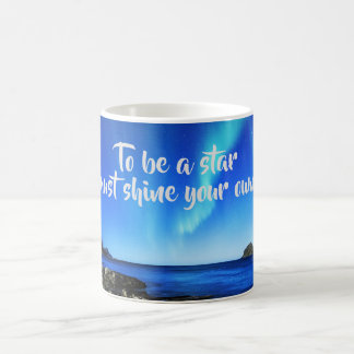 Shine your own light Night Beach Aurora Light Coffee Mug