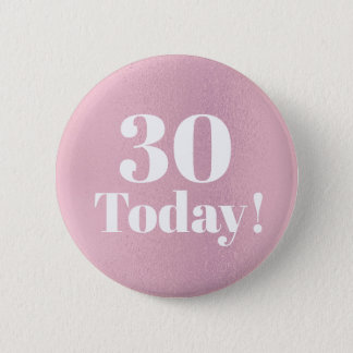 Shiny Glittery Pink 30th (or any)  Birthday Button