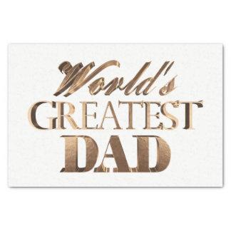 Shiny Gold Elegant Typography World's Greatest Dad Tissue Paper