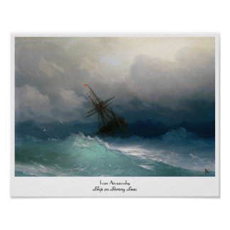 Ship on Stormy Seas Ivan Aivazovsky seascape storm Poster