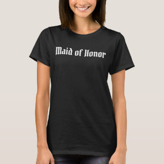 Shirt - BRIDAL PARTY DWARF - MAID OF HONOR