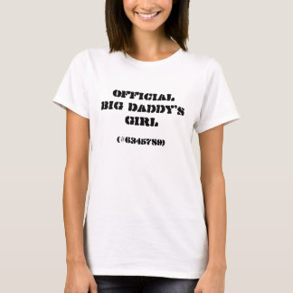 "Shirt Design(Womens) - ""Official Big Daddy's Girl"""