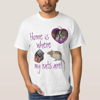 Shirt: Home is where my rats are! T-Shirt