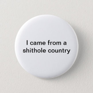 Shithole Countries Buttons